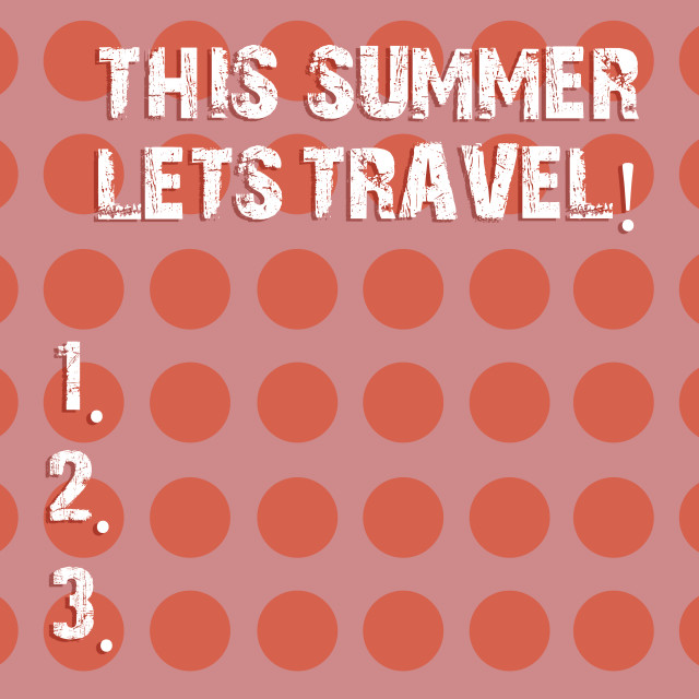 """""""Text sign showing This Summer Lets Travel. Conceptual photo Invitation to..."""" stock image"""