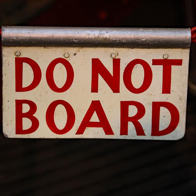 """""""Boarding Prohibited"""" stock image"""
