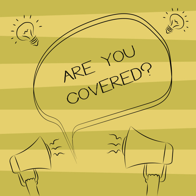 """""""Text sign showing Are You Covered. Conceptual photo Asking about how..."""" stock image"""
