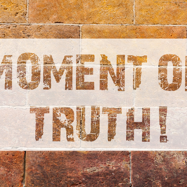 """Text sign showing Moment Of Truth. Conceptual photo Time to make a decision..."" stock image"