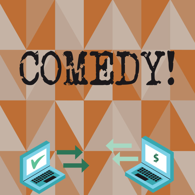 """""""Conceptual hand writing showing Comedy. Business photo text Fun Humor Satire..."""" stock image"""