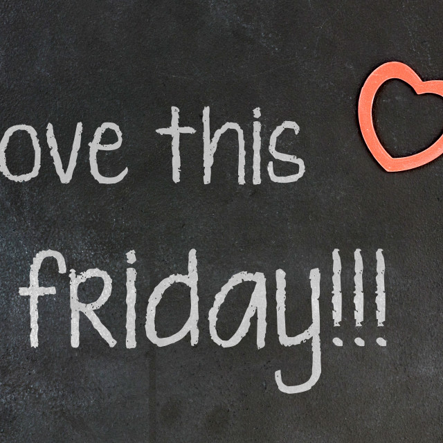 """Blackboard with small red heart - I Love this friday"" stock image"