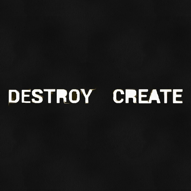 """""""The inscription """"destroy / create"""" white on a black background. Art painting. Abstract paint."""" stock image"""