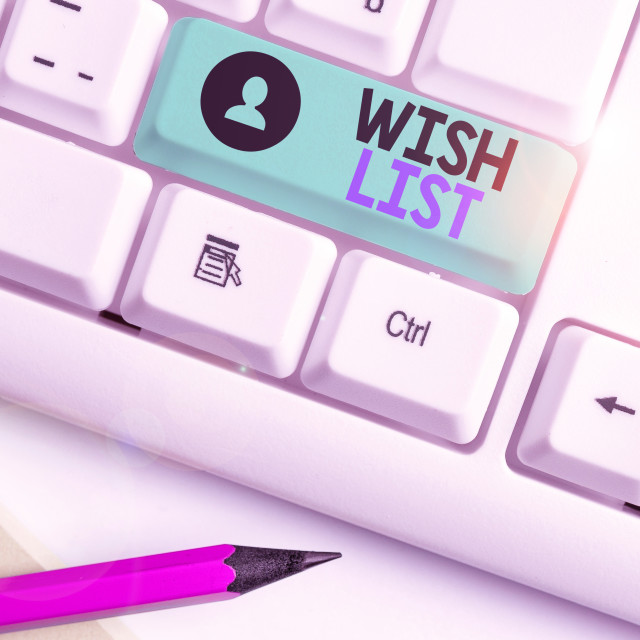 """Writing note showing Wish List. Business photo showcasing List of desired but..."" stock image"