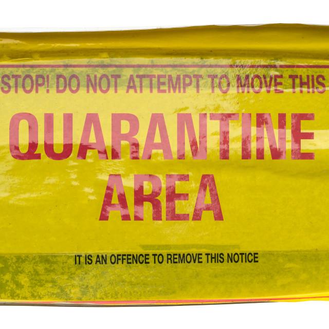"""Quarantine Area Warning Sign"" stock image"