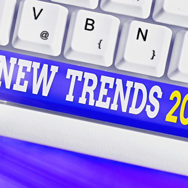 """Text sign showing New Trends 2020. Conceptual photo general direction in..."" stock image"