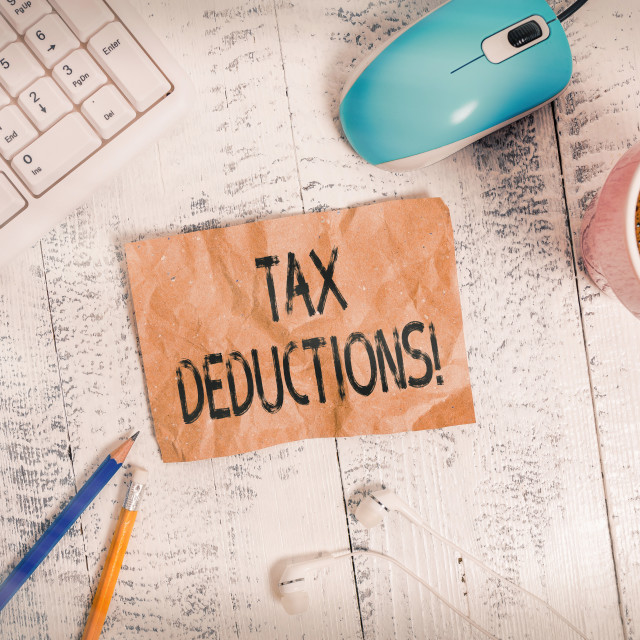 """Word writing text Tax Deductions. Business concept for reduction income that..."" stock image"