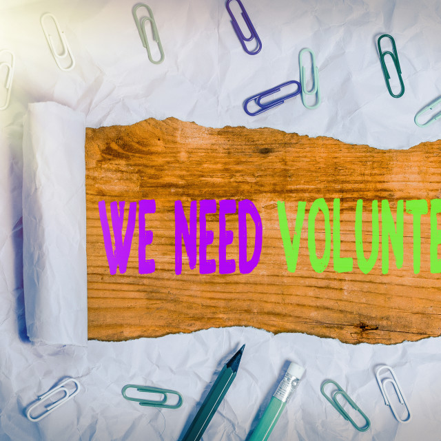 """Handwriting text We Need Volunteers. Concept meaning someone who does work..."" stock image"