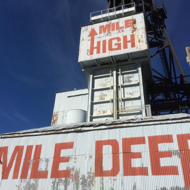 """Mile High Mile Deep, Butte , Montana"" stock image"
