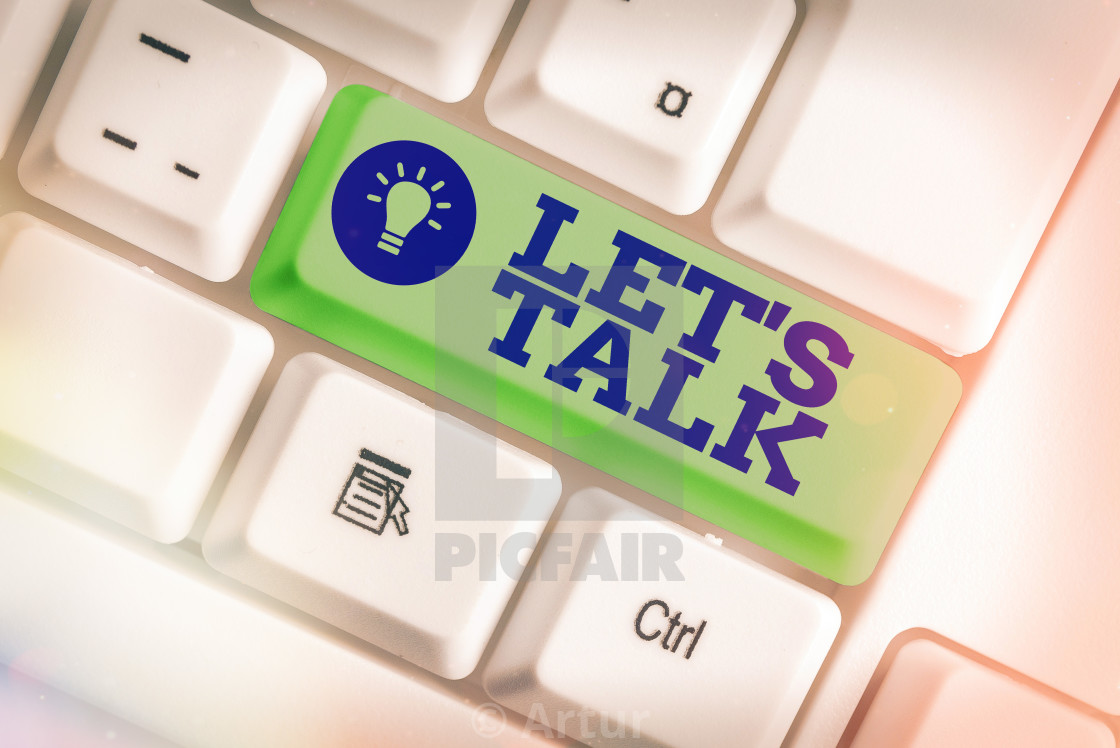 Word writing text Let S Is Talk. Business concept for suggesting ...