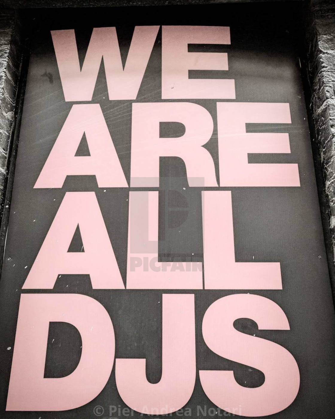 """We are all DJ"" stock image"