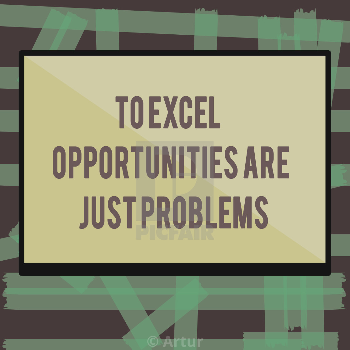 Writing note showing To Excel Opportunities Are Just