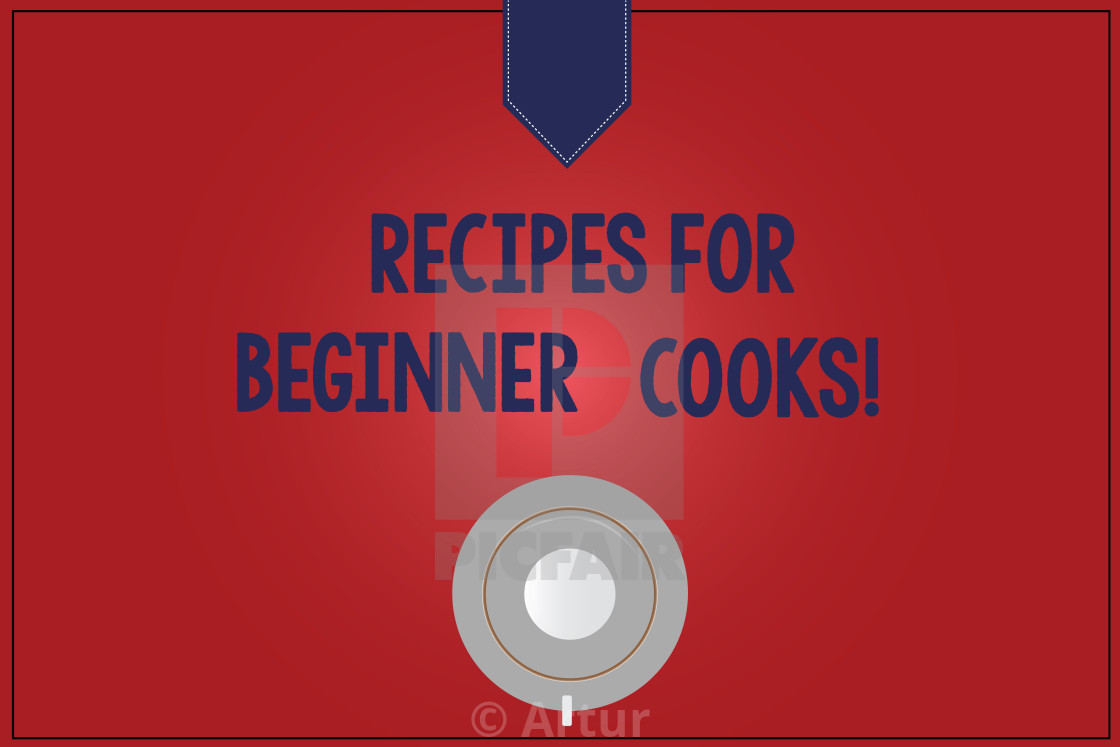 Handwriting text writing Recipes For Beginner Cooks. Concept
