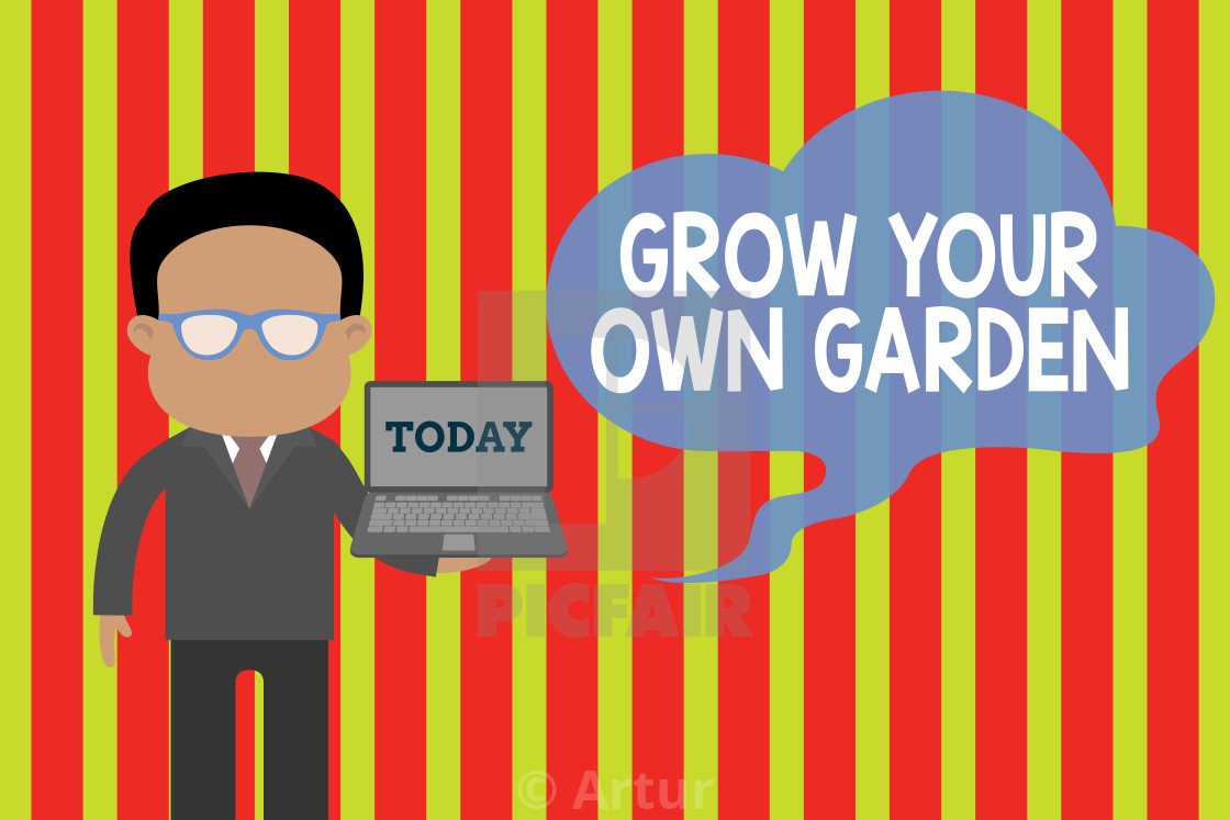 Handwriting Text Grow Your Own Garden Concept Meaning Organic
