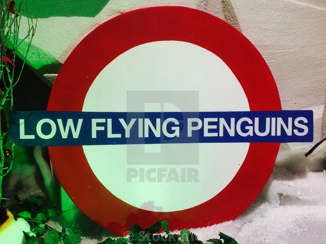Low Flying Penguin Sign At Polhill Garden Centre Bromley Uk License Download Or Print For 31 00 Photos Picfair