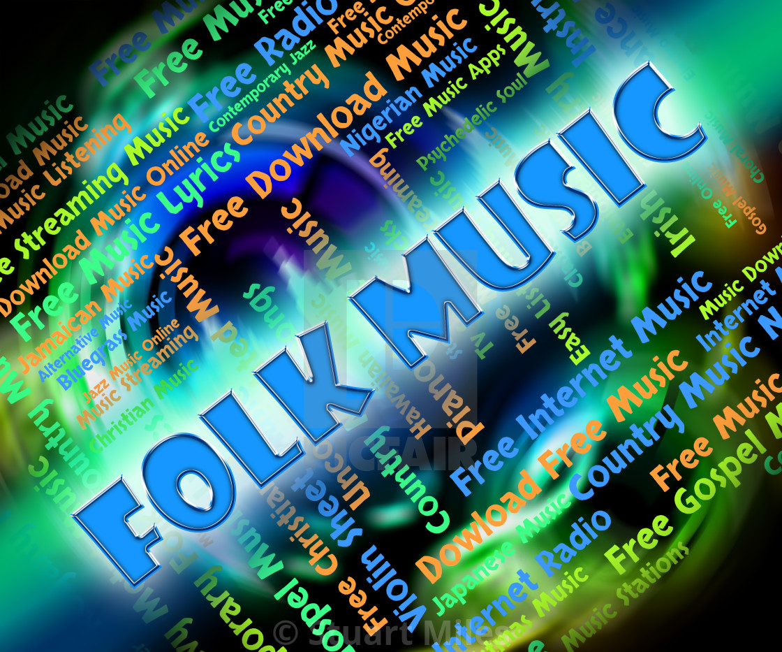 Folk Music Means Sound Tracks And Audio - License, download or print