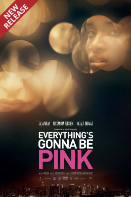 Everything's Gonna be Pink