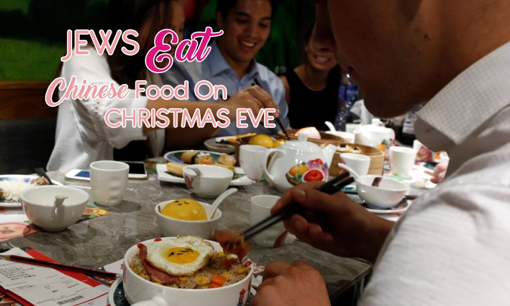 jews eat chiese food on christmas eve
