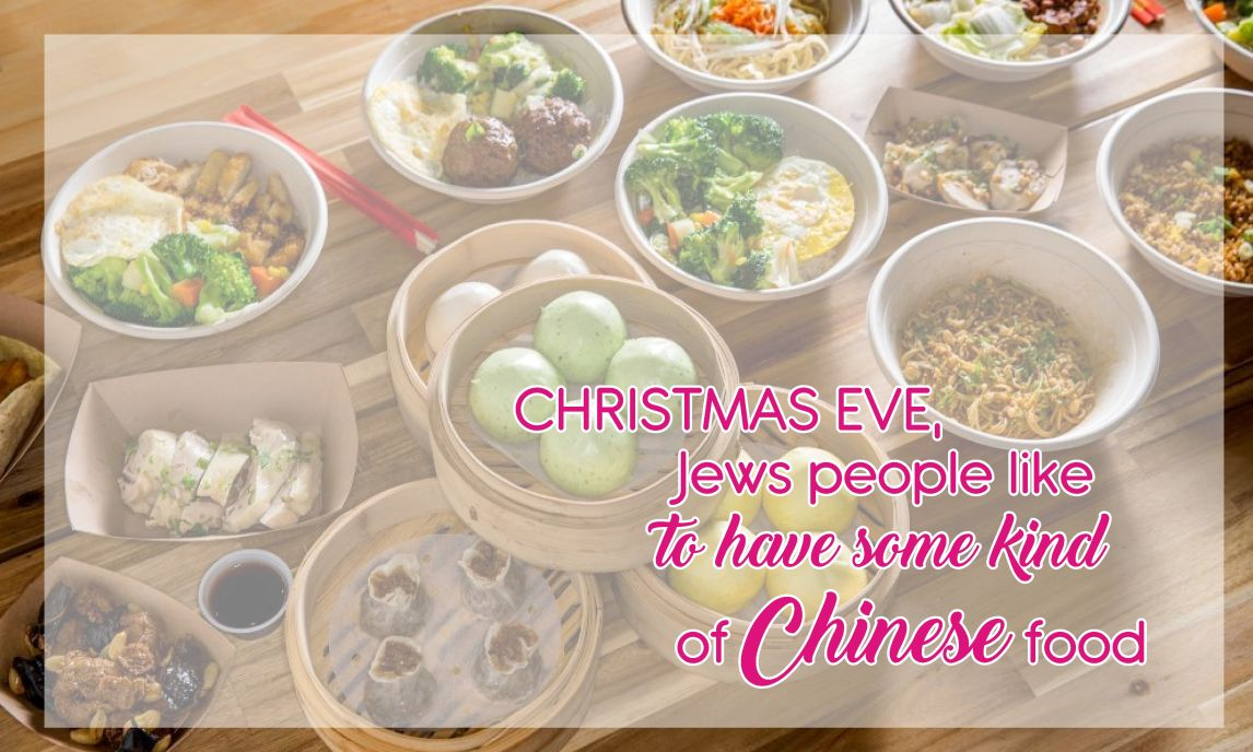 christmas eve jews people like to have some kind of chinese food