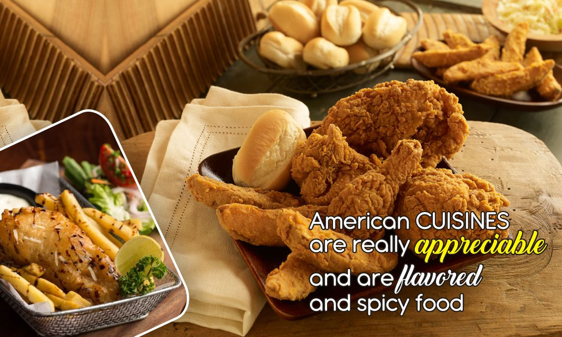 american cuisines are really appreciable