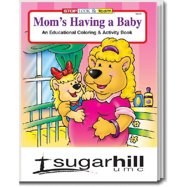 Mom\'s Having A Baby Coloring & Activity Book