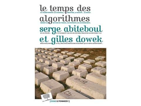 Cover of Le temps des algorithmes written by Serge Abiteboul and Gilles Dowek.