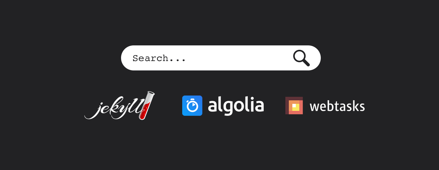 Jekyll Search with Algolia and Webtasks