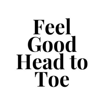 Feel Good Head To Toe