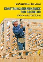Konstruksjonsmekanikk for bachelor