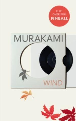 Wind ; Pinball : two novels