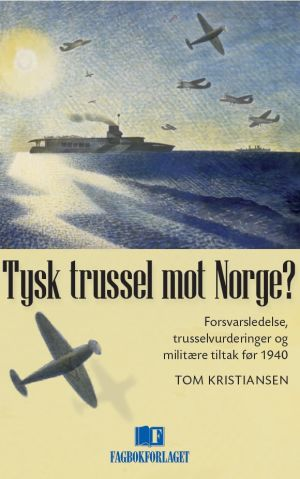 Tysk trussel mot Norge?