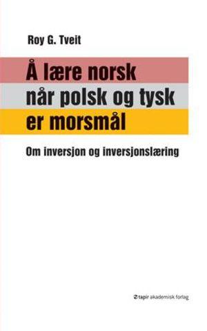 Å lære norsk når polsk og tysk er morsmålet