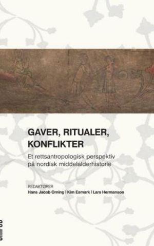 Gaver, ritualer, konflikter