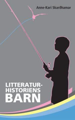 Litteraturhistoriens barn