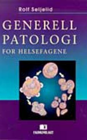 Generell patologi for helsefagene
