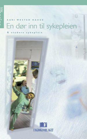 En dør inn til sykepleien