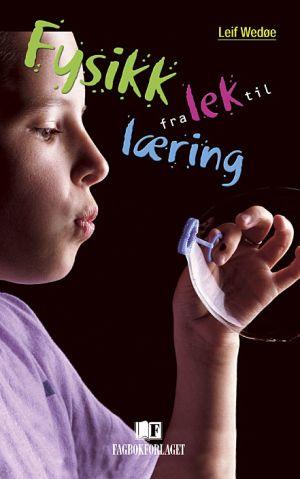 Fysikk fra lek til læring