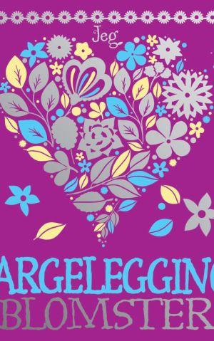 Jeg elsker fargelegging: Blomster