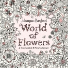 World of Flowers. A coloring book and floral adventure