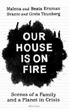 Our house is on fire