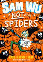Sam Wu is NOT afraid of spiders!