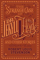 The strange case of Dr Jekyll & Mr Hyde & other stories