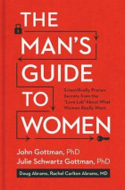 The man\'s guide to women