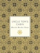 Uncle Tom`s cabin