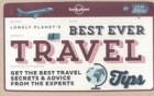 Lonely Planet best ever travel tips