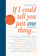 If I could tell you just one thing-