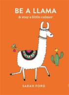 Be a llama & stay a little calmer