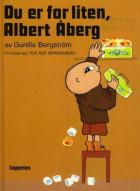 Du er for liten, Albert Åberg