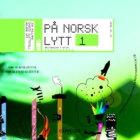 På norsk lytt 1