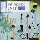 På norsk lytt 3